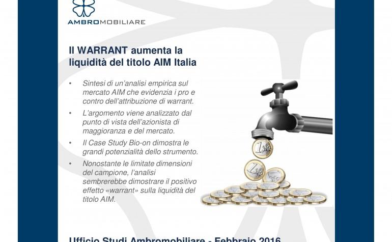 Ufficio Studi Ambromobiliare – Il Warrant aumenta la liquidità del titolo AIM Italia
