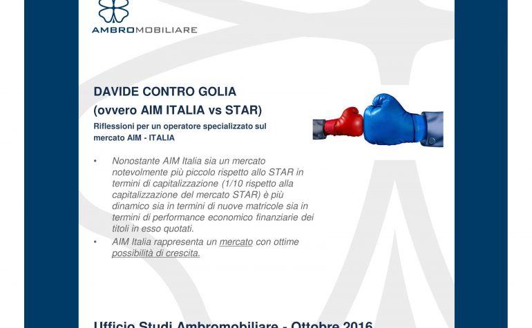 Ufficio Studi Ambromobiliare – Confronto tra il segmento STAR e il mercato AIM Italia