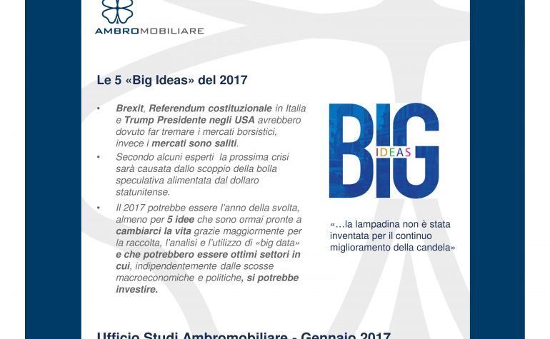 "Ufficio Studi Ambromobiliare – Le 5 ""Big Ideas"" del 2017"