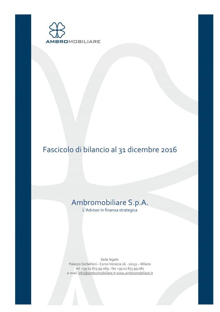 Fascicolo Bilancio al 31.12.2016 Ambromobiliare S.p.A.
