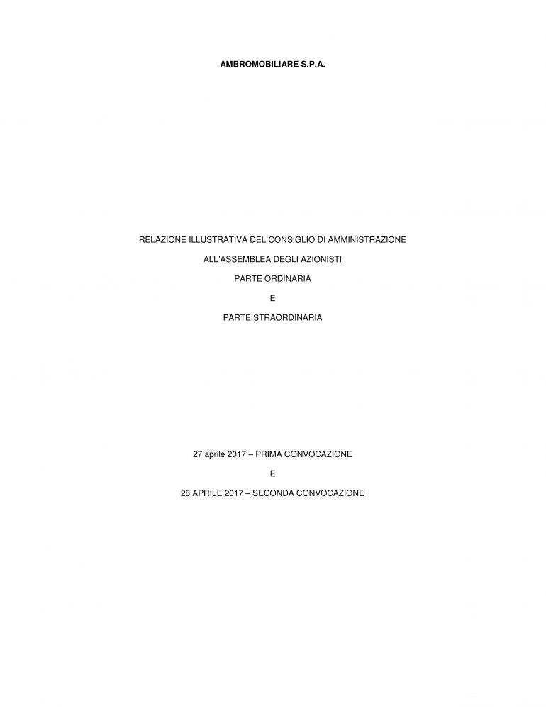 RELAZIONE ILLUSTRATIVA DEL CONSIGLIO DI AMMINISTRAZIONE ALL'ASSEMBLEA DEGLI AZIONISTI  PARTE ORDINARIA E PARTE STRAORDINARIA