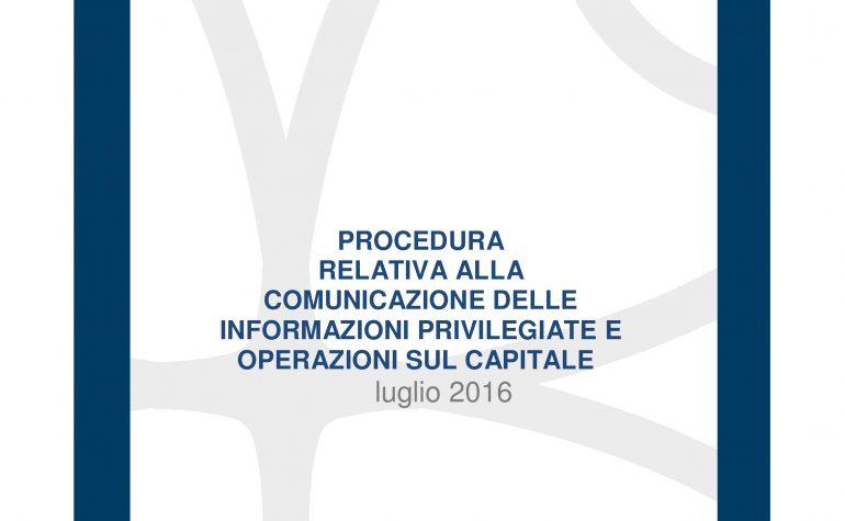 Procedura relativa alla Comunicazione delle informazioni privilegiate e operazioni sul capitale