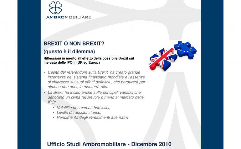 Ufficio Studi Ambromobiliare – Brexit o non Brexit (questo è il dilemma)