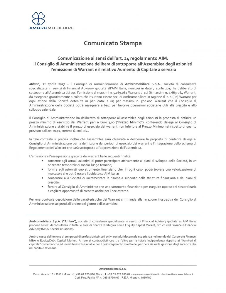 Il Consiglio di Amministrazione delibera di sottoporre all'Assemblea degli azionisti l'emissione di Warrant e il relativo Aumento di Capitale a servizio