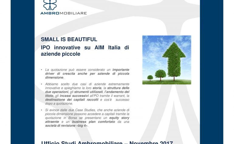 Ufficio Studi Ambromobiliare – Small is beautiful – IPO innovative di aziende piccole
